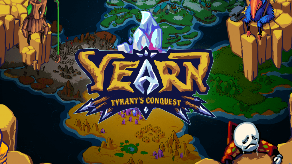Yearn: Tyrant's Conquest
